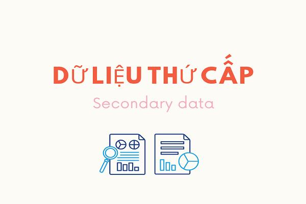 dữ liệu thứ cấp là gì