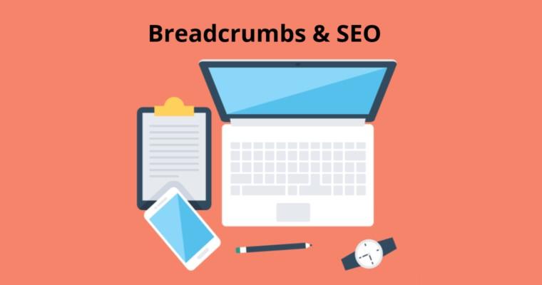 Breadcrumb hỗ trợ tối ưu SEO